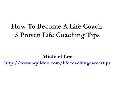 how to become a life couch how to become a life coach 5 proven life coaching tips