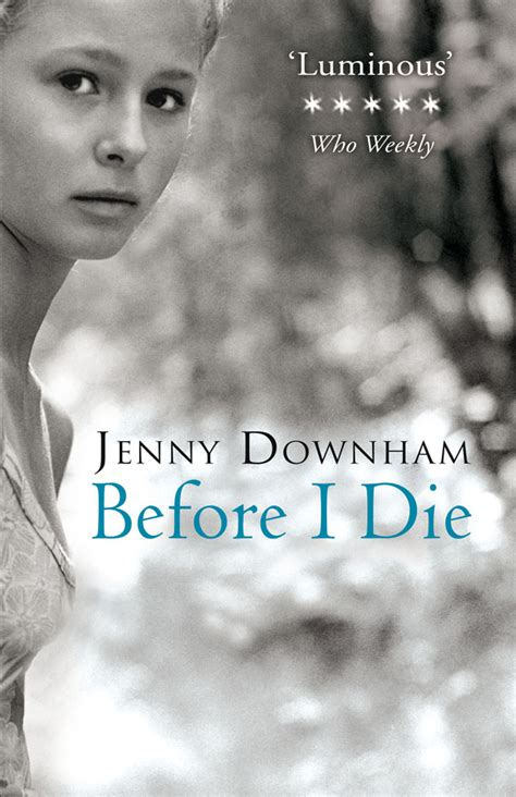 Novel You Till I Die maybe you should say goodbye cal no by downham like success