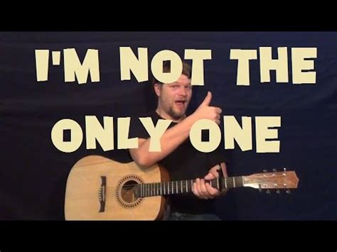 how to play i m not the only one on guitar by sam smith i m not the only one sam smith easy guitar lesson how to