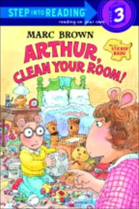 Arthur Go To Your Room Dw by Arthur Clean Your Room Arthur Adventures Series By