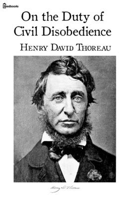 civil disobedience books on the duty of civil disobedience henry david thoreau