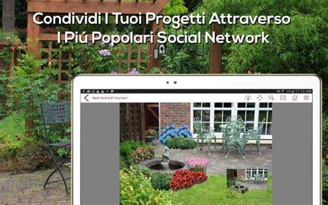 App Per Creare Giardini by App Progettazione Giardini Casamia Idea Di Immagine