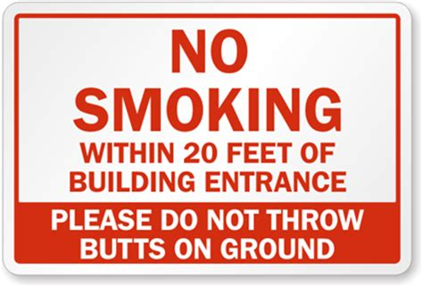 no smoking signs within 20 feet no smoking 20 feet of entrance sign no butts on ground