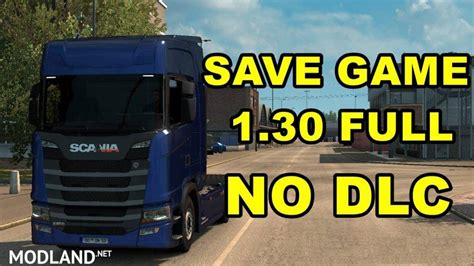 euro truck simulator 2 hack full version save game for version 1 30 no dlc mod for ets 2
