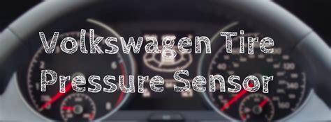 how does light sensor work how does the vw tire pressure sensor work
