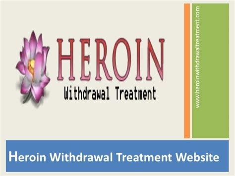 heroin withdrawal treatment at home