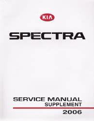 service repair manual free download 2006 kia spectra auto manual 2006 kia spectra factory service manual supplement