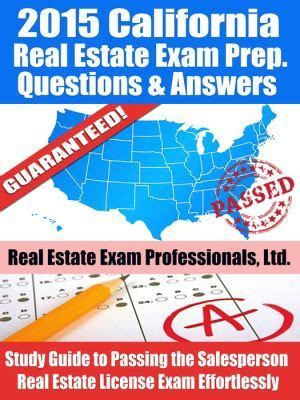 california real estate prep the complete guide to passing the california real estate salesperson license the time books 1000 ideas about real estate on real