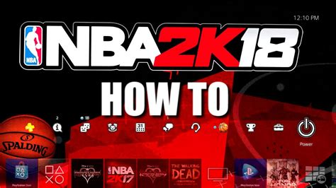 ps4 themes nba how to get nba 2k18 pre order theme for playstation 4 and