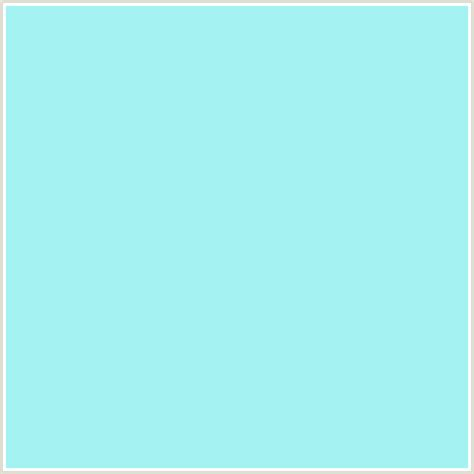 Light Baby Blue by A5f2f3 Hex Color Rgb 165 242 243 Baby Blue