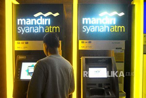 Mesin Atm Mandiri saham bank syariah mandiri ditawarkan ke investor timteng