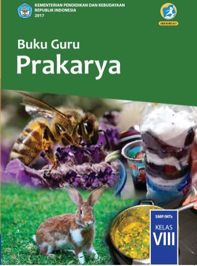 Buku Siswa Prakarya Kelas Vii Smpmts buku kurikulum 2013 edisi revisi 2017 kelas 8 smp mts semua mapel pendidikan