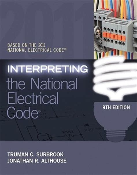 Interpreting The National Electrical Code 9e 2011 Nec