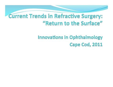 Emil William Chynn Md Facs Mba by Current Trends In Refractive Surgery Lecture Given At