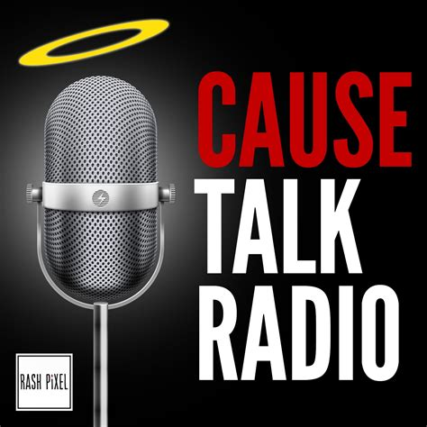 pod fanatic podcast cause talk radio the cause