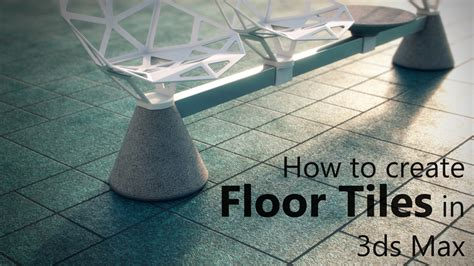 how to create simple yet realistic floor tiles in 3ds max arch viz c