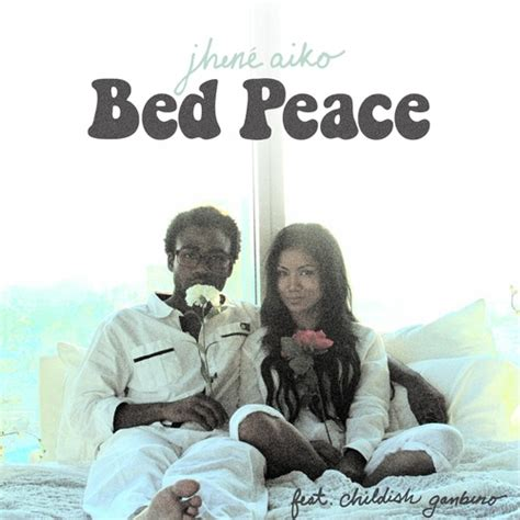 bed peace jhene aiko new music jhen 233 aiko feat childish gambino bed peace