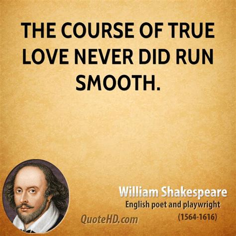 The Course Of True Never Did Run Smooth Essay by The Course Of True Never Did Run Smooth Quotesvalley