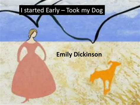 i started early took my dog analysis by emily dickinson pemberley powerpoints teaching resources tes