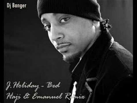 bed by j holiday j holiday bed haji emanuel remix edit youtube