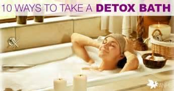 Can A Detox Bath Make You Sick by 10 Ways To Take A Detox Bath All Home And