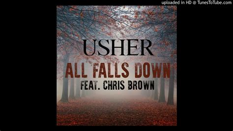 download lagu all falls down usher all falls down feat chris brown youtube