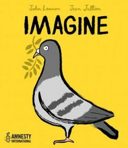 imagine picture book lennon s quot imagine quot to become an illustrated children s
