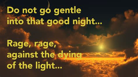 Rage Rage Against The Dying Of The Light Meaning by Interpr8 Rage Rage Against The Dying Of The Light