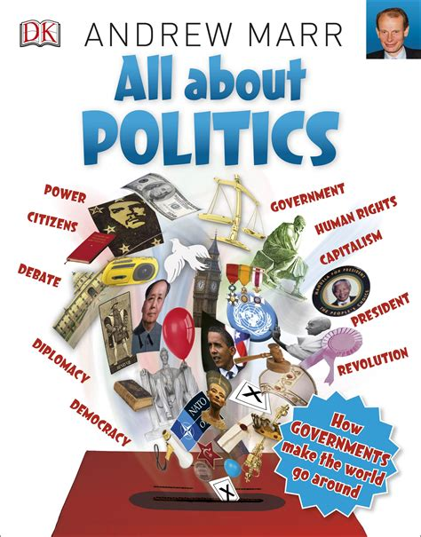 all about politics how 0241243637 all about politics by dk 9780241243633 brownsbfs