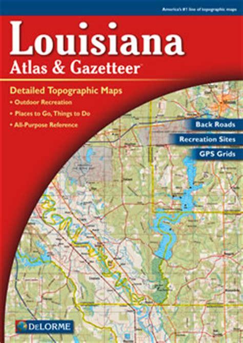 louisiana delorme atlas road maps topography
