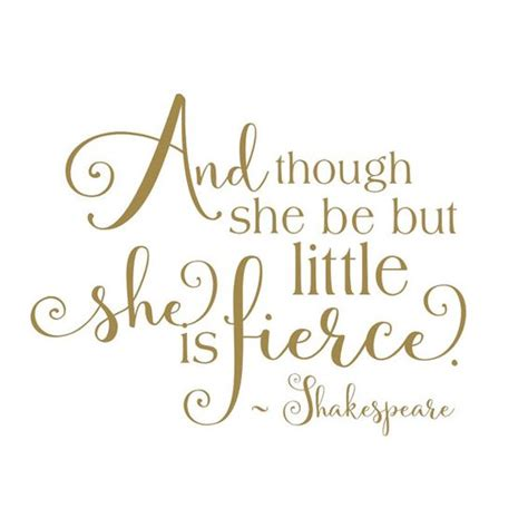 though she be but little she is fierce tattoo shakespeare quote wall decal and though she be but