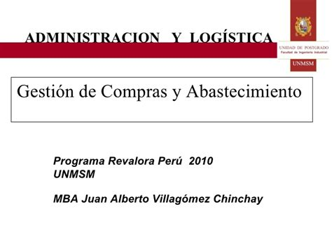 Mba Peru Costos by S E S I 211 N 07 Y 08 Administracion Y Logistica