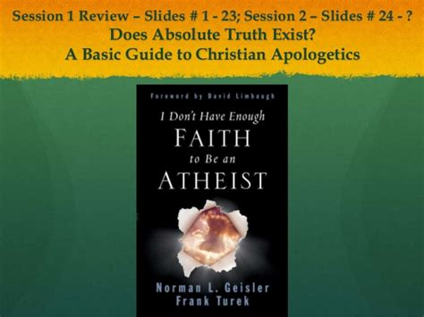 50 truths of the christian faith a guide to understanding and teaching theology books session 2 does absolute exist a basic guide to