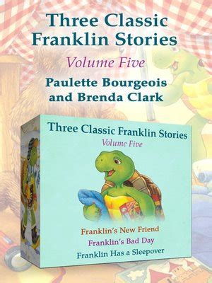 franklin s day franklin s new friend franklin s bad day and franklin