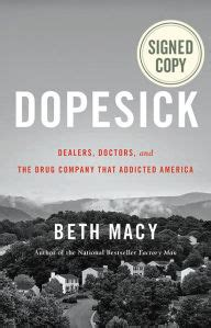 Dopesick Dealers Doctors And The Drug Company That