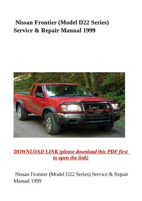 service manual online auto repair manual 1999 nissan maxima user handbook nissan maxima 1997 nissan frontier model d22 series service repair manual