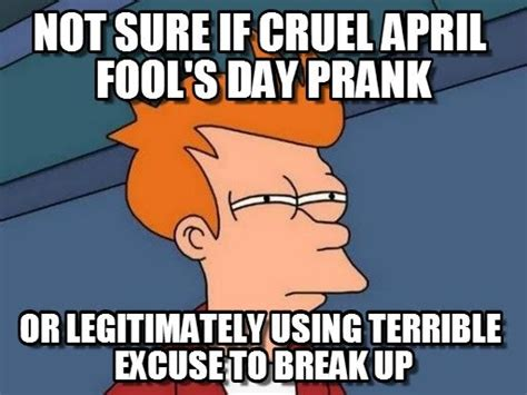 April Fools Day Meme - 15 april fools day memes to help you prepare for this day