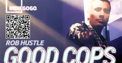 rob hustle cops help rob hustle fight corruption indiegogo
