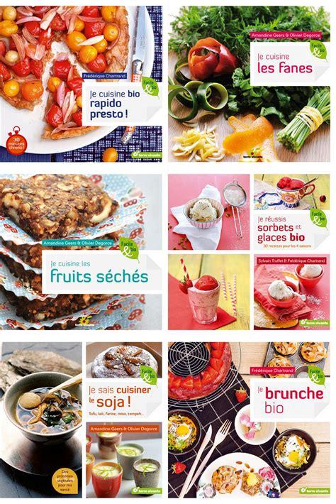 livres de cuisine vous cherchez de bons livres de cuisine bio saines