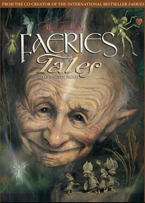 of the fae books available at the fae shop now brian froud s faeries