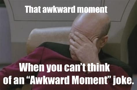 Awkward Moment Meme - that awkward moment that awkward moment know your meme