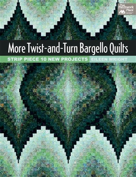 Quilts Quilts And More Quilts by More Twist And Turn Bargello Quilts