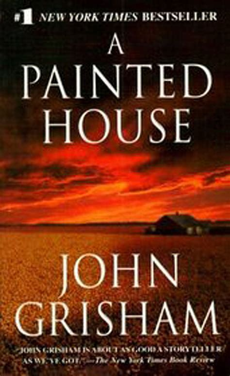 a painted house movie a painted house by john grisham fiction literature