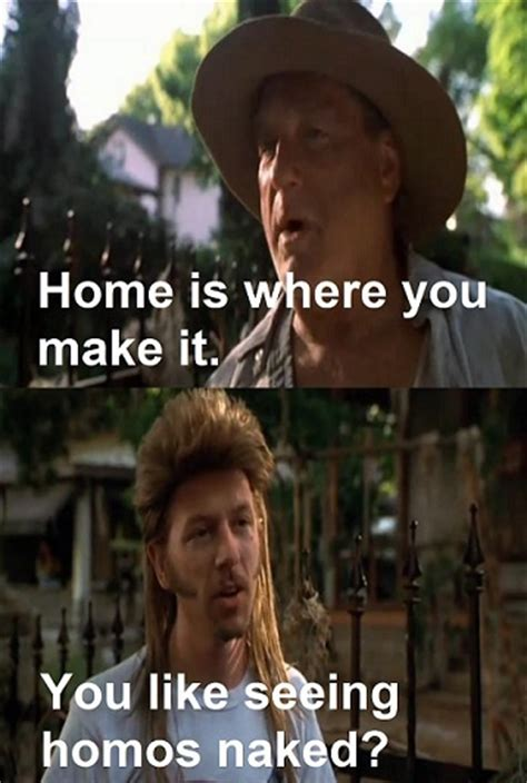 Joe Dirt Memes - buffalo bob joe dirt quotes quotesgram