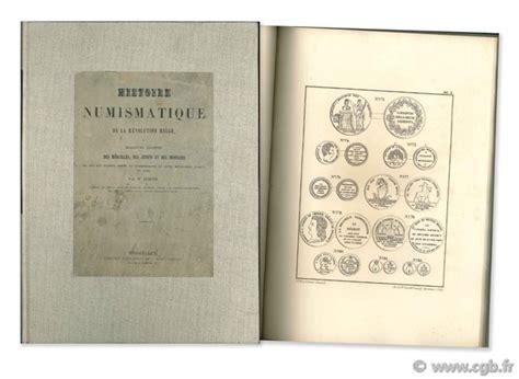 1334579652 description des monnaies medailles et histoire numismatique de la r 233 volution belge ou