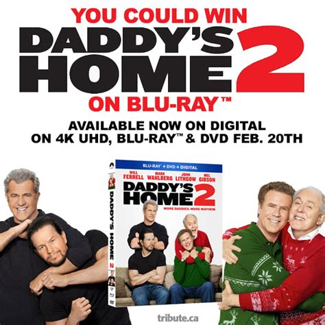 daddys home 2 s home 2 dvd contest contests and