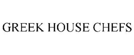 greek house chefs greek house chefs trademark of greek house chefs inc serial number 85502246