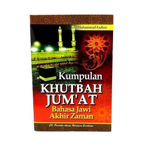 Buku Kumpulan Khutbah Miftah Faridl buku kumpulan khutbah jumat bahasa jawi akhir zaman pusaka dunia