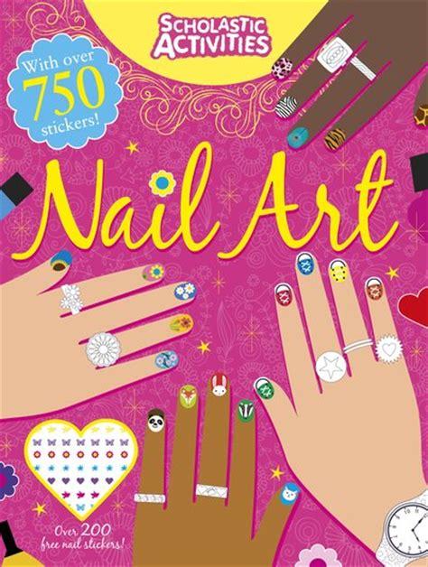 Nail Activity Book scholastic activities nail scholastic club