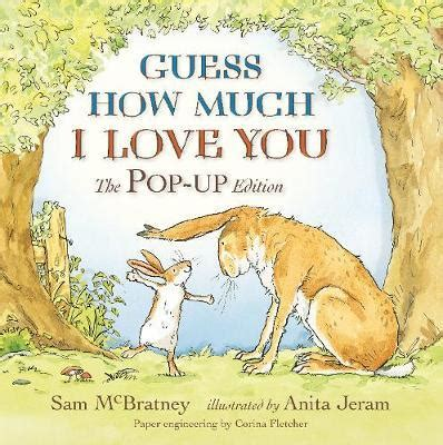 guess how much guess how much i love you sam mcbratney 9781406327977